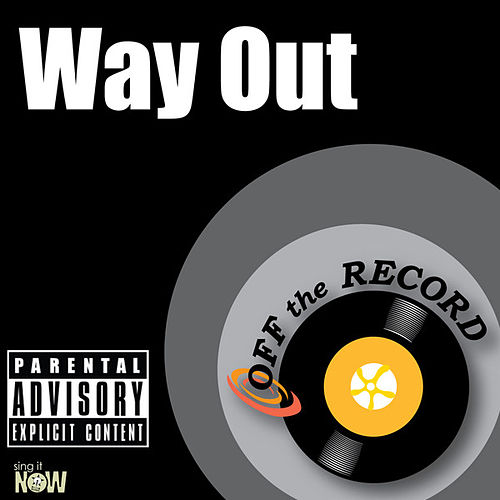 Play & Download Way Out - Single by Off the Record | Napster