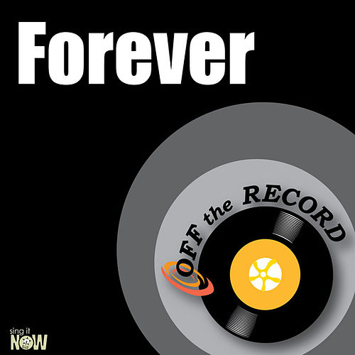 Play & Download Forever - Single by Off the Record | Napster