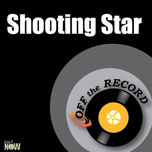 Play & Download Shooting Star - Single by Off the Record | Napster