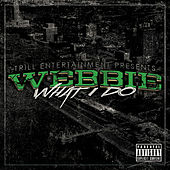 What I Do by Webbie