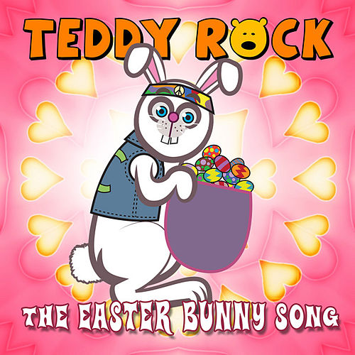 Play & Download The Easter Bunny Song by Teddy Rock | Napster