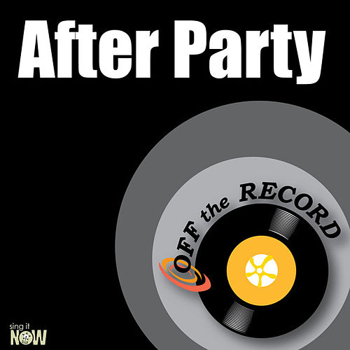 Play & Download After Party - Single by Off the Record | Napster