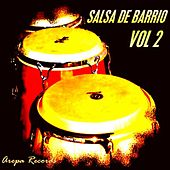 Play & Download Salsa De Barrio, Vol. 2 by Various Artists | Napster