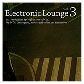 Play & Download Electronic Lounge Vol. 3 by Various Artists | Napster
