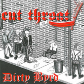 Dirty Byrd by Cut Throat