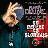 So Deluxe So Glorious by Samy Deluxe