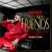 No New Friends de DJ Khaled