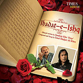 Ibadat-E-Ishq by Shafqat Ali Khan