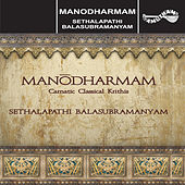 Play & Download Manodharmam by S.P. Balasubramanyam | Napster