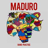 Band Practice by Maduro