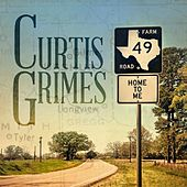 Home to Me by Curtis Grimes