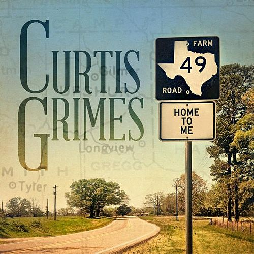 Play & Download Home to Me by Curtis Grimes | Napster