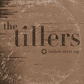 Ludlow Street Rag by The Tillers