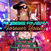 Play & Download Forever Young (Remixes) by Ivan Robles | Napster