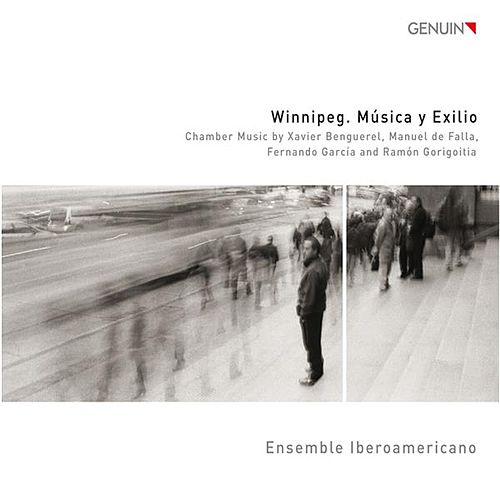 Play & Download Winnipeg. Música y Exilio by Ensemble Iberoamericano | Napster