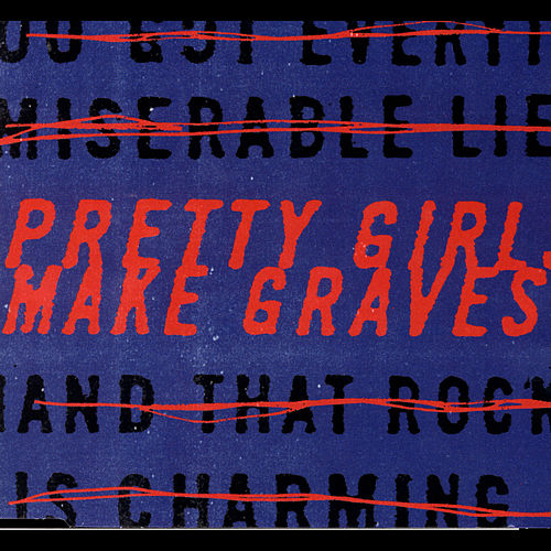 Play & Download Pretty Girls Make Graves by Pretty Girls Make Graves | Napster