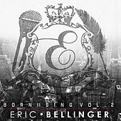 Play & Download Born II Sing Vol. 2 by Eric Bellinger | Napster