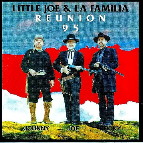 Play & Download ReUnion 95 by Little Joe And La Familia | Napster