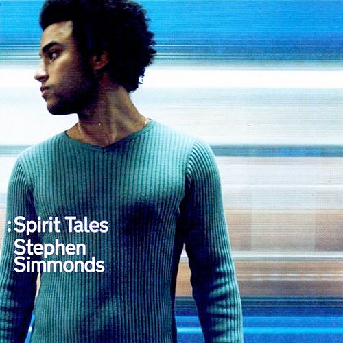 Spirit Tales by Stephen Simmonds