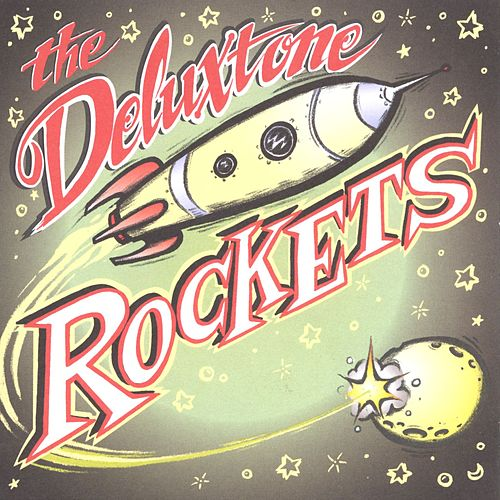 Play & Download The Deluxtone Rockets by The Deluxtone Rockets | Napster