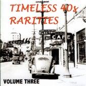 Timeless Rarities of the 1940s, Vol. 3 de Various Artists