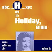 H as in HOLIDAY, Billie (Volume 1) by Billie Holiday