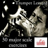 Play & Download Trumpet Lessons (30 Daily Major Scale Exercizes for Trumpet - Tutorial) by Michael Supnick | Napster