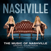 Play & Download The Music Of Nashville Original Soundtrack Volume 2 by Nashville Cast | Napster