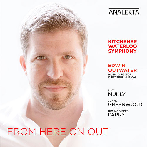 Play & Download From Here On Out by Kitchener-Waterloo Symphony | Napster