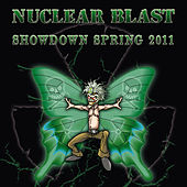 Play & Download Nuclear Blast Showdown Spring 2011 by Various Artists | Napster