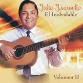 Play & Download El Inolvidable: Vol. 2 by Julio Jaramillo | Napster