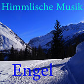 Play & Download Himmlische Musik by Engel | Napster