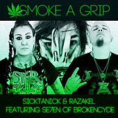 Play & Download Smoke A Grip (feat. Se7en) - Single by Sicktanick | Napster