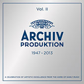Archiv Produktion 1947-2013 - A Celebration Of Artistic Excellence From The Home Of Early Music von Various Artists
