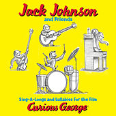 Sing-A-Longs And Lullabies For The Film Curious George de Jack Johnson