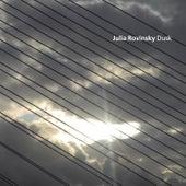 Dusk by Julia Rovinsky