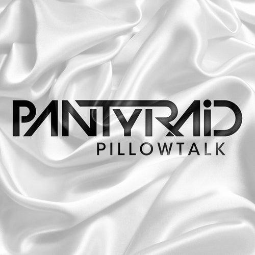 PillowTalk by Panty Raid