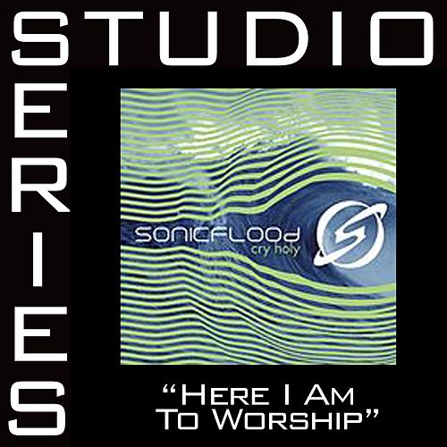Play & Download Here I Am To Worship [Studio Series Performance Track] by Sonicflood | Napster
