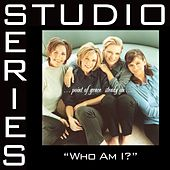 Who Am I [Studio Series Performance Track] by Point of Grace