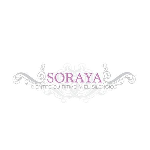 Play & Download Entre Su Ritmo Y El Silencio by Soraya | Napster
