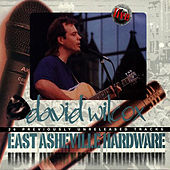 Play & Download East Asheville Hardware by David Wilcox | Napster