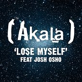 Play & Download Lose Myself by Akala | Napster