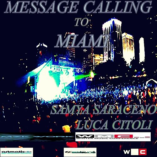 Play & Download Message Calling to Miami by Various Artists | Napster