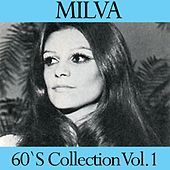 Play & Download Milva, Vol. 1 (60's Best Collection) by Milva | Napster