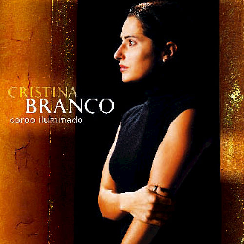 Play & Download Corpo Iluminado by Cristina Branco | Napster