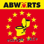 Play & Download Europa Safe by Abwärts | Napster