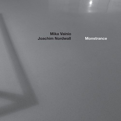 Play & Download Monstrance by Mika Vainio | Napster