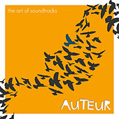 Play & Download Auteur - The Art of Soundtracks by Various Artists | Napster