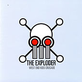 Play & Download West End Kids Crusade by The Exploder | Napster