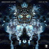 Play & Download Infinite by Sweatshop Union | Napster